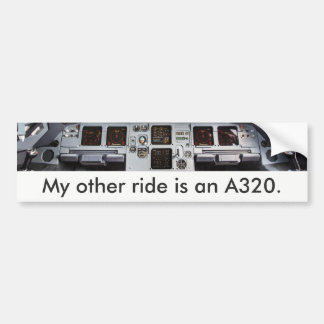 """My more other ride is at A320."" Autosticker Bumper Sticker"
