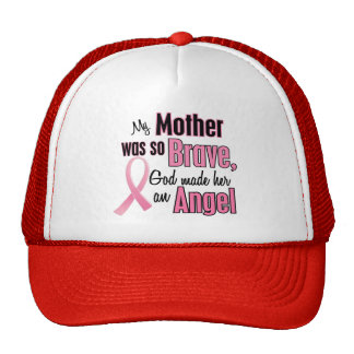 My Mother Is An Angel Breast Cancer Cap