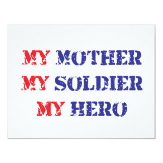 My mother, my soldier, my hero 11 cm x 14 cm invitation card