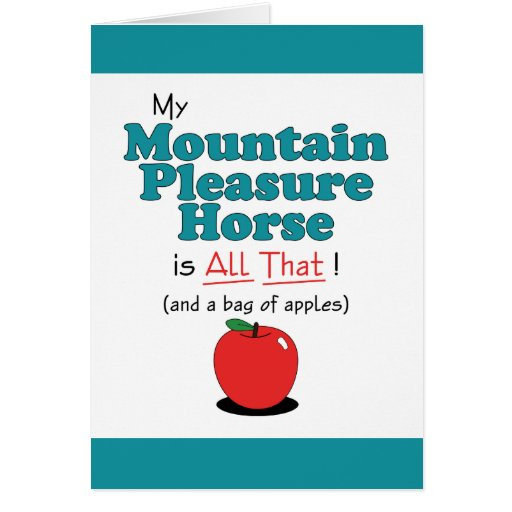 My Mountain Pleasure Horse is All That! Cards