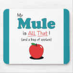 My Mule is All That! Funny Mule