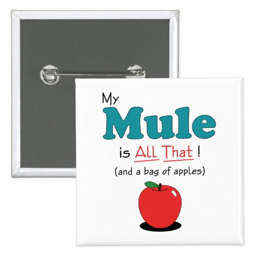 My Mule is All That! Funny Mule 15 Cm Square Badge