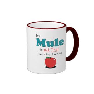 My Mule is All That! Funny Mule Ringer Coffee Mug