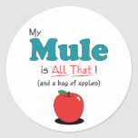 My Mule is All That! Funny Mule Round Stickers