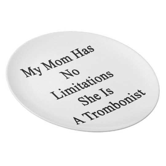 My Mum Has No Limitations She Is A Trombonist Plate