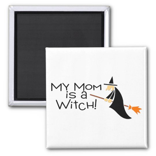 My Mum Is A Witch Magnet