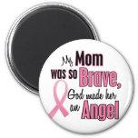 My Mum Is An Angel Breast Cancer 6 Cm Round Magnet