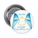 My Mum is an Angel Pinback Button