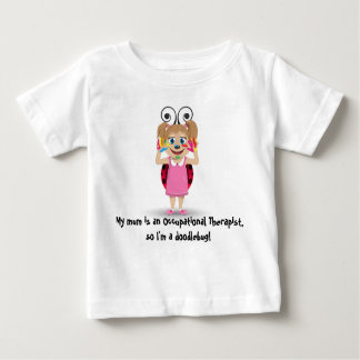 My mum is an Occupational Therapist t-shirt
