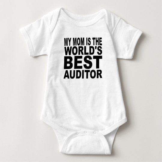 My Mum Is The World's Best Auditor Baby