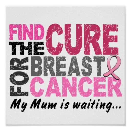 My Mum Is Waiting Breast Cancer Poster