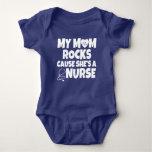 My Mum Rocks cause She's a Nurse baby Tshirt