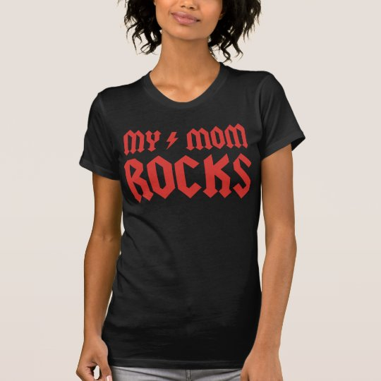 My Mum Rocks! T-Shirt