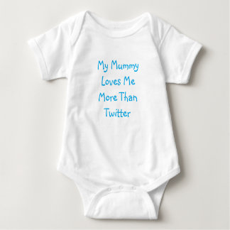 My Mummy Loves Me More Than Twitter Baby Vest Baby Bodysuit
