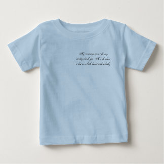 My mummy won't let my daddy drink gin. He's ok ... Baby T-Shirt