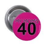 My Mum's 40 Pin
