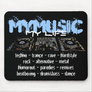My Music My Life Mouse Pad