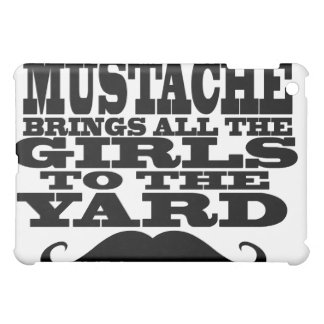 My mustache brings all the girls iPad mini covers