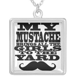 My mustache brings all the girls square pendant necklace
