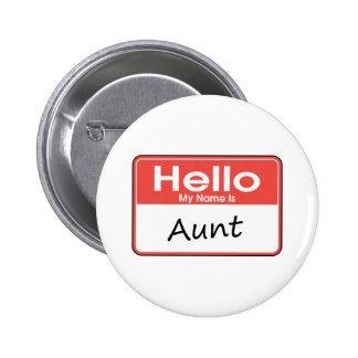 My Name is Aunt 6 Cm Round Badge