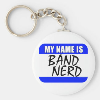 My Name Is Band Nerd Basic Round Button Key Ring