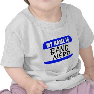My Name Is Band Nerd Tee Shirt