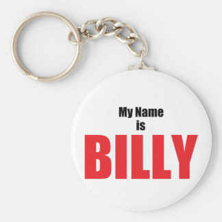 My Name is Billy Basic Round Button Key Ring