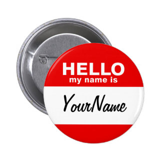 My Name Is Blank Custom Nametag Red 6 Cm Round Badge