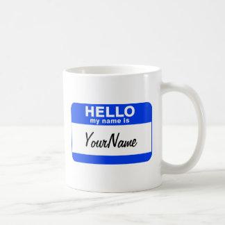 My Name Is Blue Custom Nametag Coffee Mug