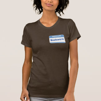My name is Bookworm Shirt