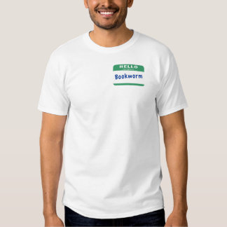 My name is Bookworm T-shirts