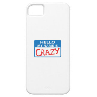 MY NAME IS CRAZY iPhone 5 COVER