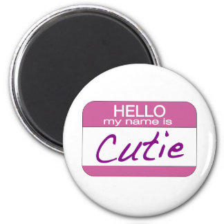 My Name is Cutie 6 Cm Round Magnet