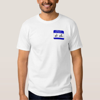 My name is et al t-shirt