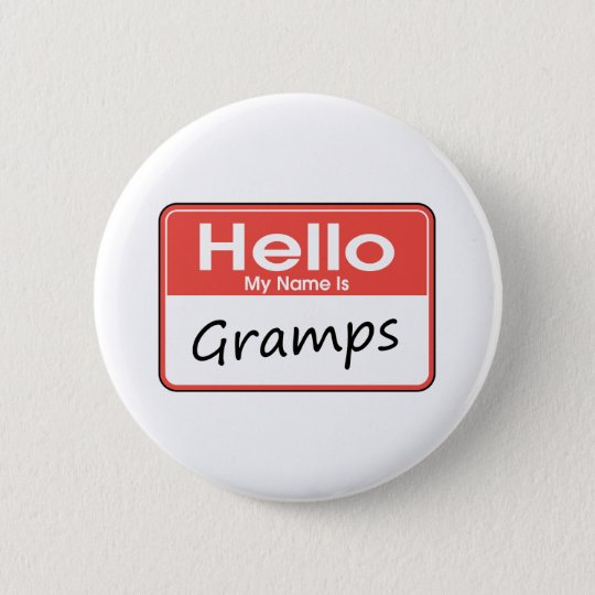 My Name is Gramps 6 Cm Round Badge