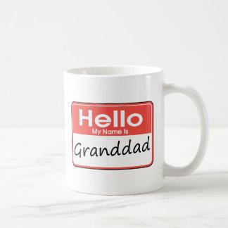 My Name is Granddad Coffee Mugs