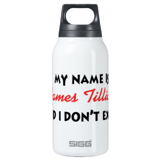 My Name Is James Tillich Insulated Water Bottle