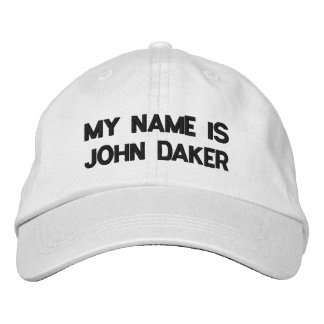 MY NAME IS JOHN DAKER -Personalized Adjustable Hat Embroidered Hats