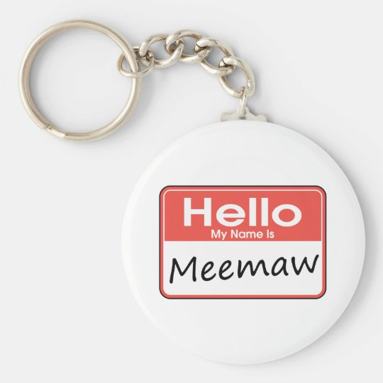 My Name is Meemaw Basic Round Button Key Ring