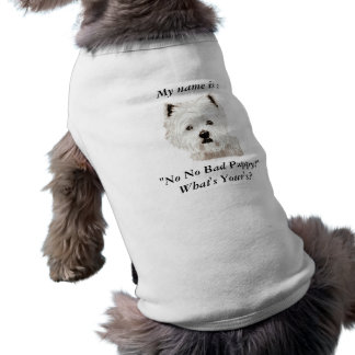 "My name is :, ""No No Bad Puppy Sleeveless Dog Shirt"