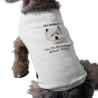 "My name is :, ""No No Bad Puppy Sleeveless Dog Shirt"