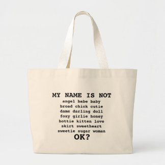 MY NAME IS NOT... CANVAS BAGS