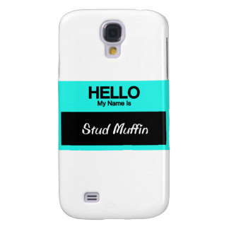 My Name Is Stud Muffin Galaxy S4 Case