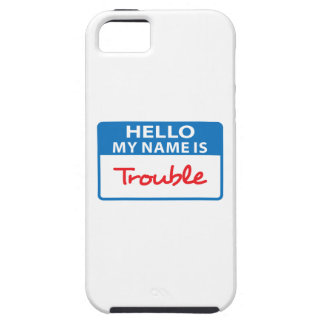 MY NAME IS TROUBLE iPhone 5 CASE