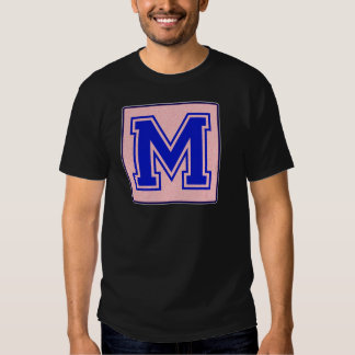 My name starts with M T-shirts