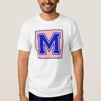 My name starts with M Tee Shirts