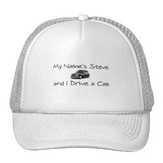 My name'a Steve and i drive a Cab Cap