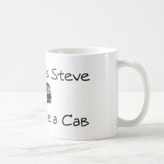 My name's Steve and i drive a cab Basic White Mug