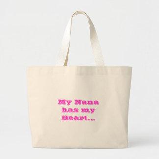 My Nana has my Heart... Tote Bags