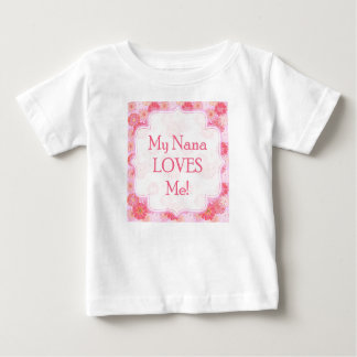 My Nana Loves Me Onsie Baby T-Shirt